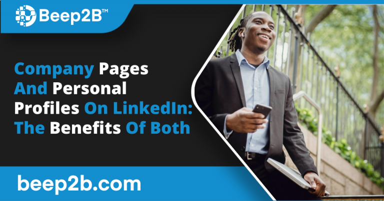 Company Pages And Personal Profiles On LinkedIn: The Benefits Of Both