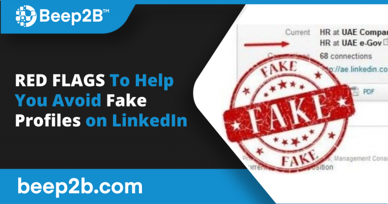 Five Red Flags To Help You Avoid Fake Profiles on LinkedIn
